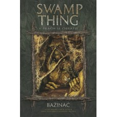 Swamp Thing - Bažináč 5