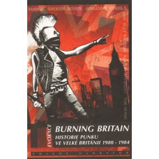 Burning Britain - Historie britského punku 1980-1984