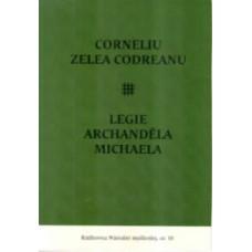 Corneliu Zelea Codreanu a   Legie Archanděla Michaela