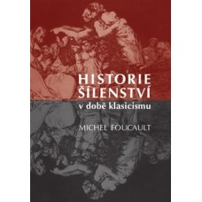 Historie šílenství v době klasicismu