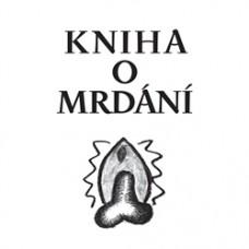 Kniha o mrdání