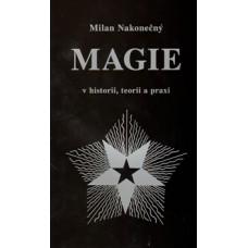 Magie v historii, teorii a praxi