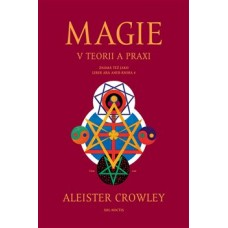 Magie v teorii a praxi