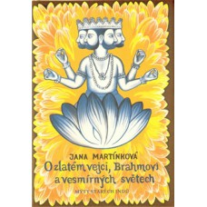 O zlatém vejci, Brahmovi a vesmírných světech