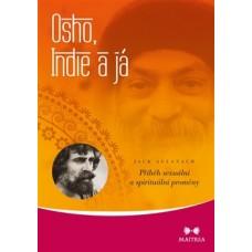 Osho, Indie a já - Příběh sexuální a spirituální proměny