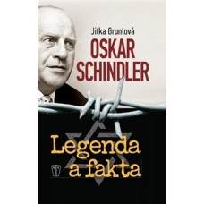 Oskar Schindler: Legenda a fakta