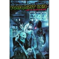Parazit IX9 : life in quarantine
