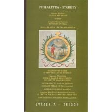 Philaletha - Starkey a jeho následníci