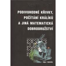 Podivuhodné křivky, počítání králíků a jiná matematická dobrodružství