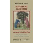 Praktická příručka rostlinné alchymie