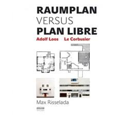 Raumplan versus Plan Libre